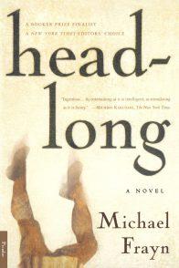Майкл Фрейн. Headlong