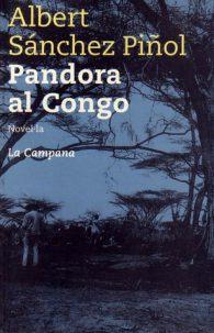 Альберт Санчес Пиньоль. Пандора в Конго