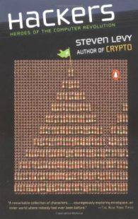Стивен Леви. Хакеры: Герои компьютерной революции