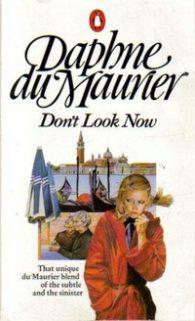 Дафна Дюморье. Не оглядывайся