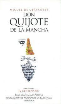 Миге́ль Де Сервантес Сааведра. El ingenioso hidalgo Don Quijote de la Mancha