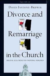 Давид Инстоун—Брюер. Развод и повторный брак в церкви