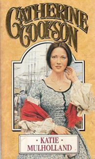 Кэтрин Куксон. Кэти Малхолланд. Том 1.