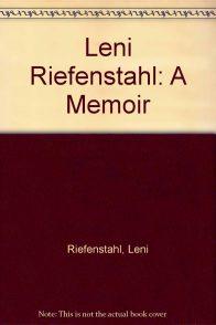 Лени Рифеншталь. Мемуары