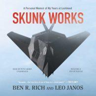 Бен Рич, Лео Янош. Skunk Works: личные мемуары моей работы в Локхид