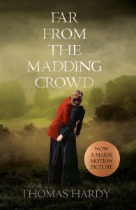Thomas Hardy. Far From the Madding Crowd