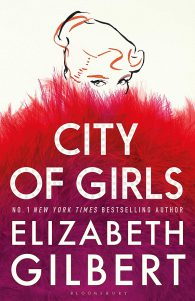 Elizabeth Gilbert. City of Girls
