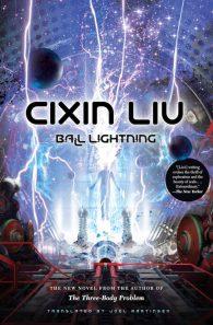 Cixin Liu. Ball Lightning