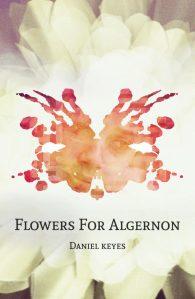 Дэниел Киз. Цветы для Элджернона