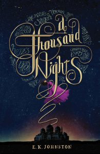 Эмили Кейт Джонстон. Сказки тысячи ночей