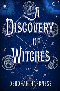 Deborah Harkness. A Discovery of Witches