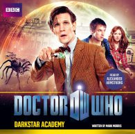 Mark Morris. Doctor Who: Darkstar Academy