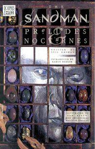 Neil Gaiman. The Sandman Vol. 1: Preludes & Nocturnes