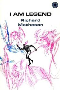 Ричард Мэтисон. Я — легенда